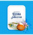 lovely greeting design for krishna janmashtami vector image vector image