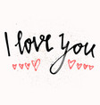 i love you hand lettering - handmade calligraphy vector image