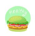 healthy food green vegetable burger vector image vector image