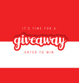 giveaway raffle day poster design give away vector image vector image