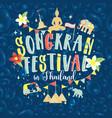 songkran festival in thailand of april hand drawn vector image vector image