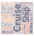 cruise text background wordcloud concept vector image vector image