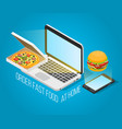 fast food order at home isometric concept vector image vector image