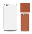 phone cover reverse side of smartphone wood vector image vector image