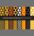 set of patterns halloween polka dots vector image vector image