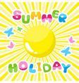 Summer background summer holidays inscription vector image