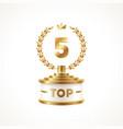top 5 award cup golden award trophy with laurel vector image vector image