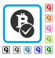 valid bitcoin framed icon vector image vector image