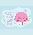world mental health day inscription cartoon brain vector image vector image