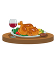 baked chicken and a glass of wine vector image vector image