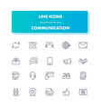 line icons set communication vector image vector image