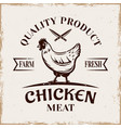 chicken quality product vintage emblem vector image vector image