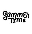 summer time - lettering quote modern vector image