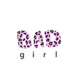 t-shirt print with word bad girl pink leopard vector image vector image