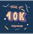 10k followers post template design vector image vector image