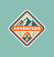adventure camping badge design mountain traveling vector image vector image
