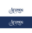 typography of the usa arizona states handwritten vector image vector image