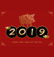 2019 chinese new year greeting card of gold pig vector image vector image