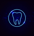 neon dental sign vector image vector image