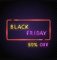 neon frame with black friday vector image vector image