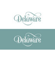 typography of the usa delaware states handwritten vector image vector image