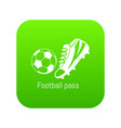 football pass icon green vector image