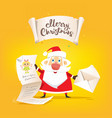 santa claus hold a long letter of wishes and vector image vector image