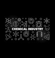 chemical industry silver outline horizontal vector image vector image