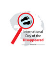 international day disappeared august 30 vector image