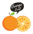 orange whole and slice of oranges vector image