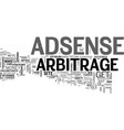adsense arbitrage guidelines to profits text word vector image vector image