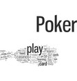 how to play poker vector image vector image