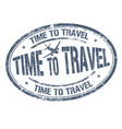 time to travel sign or stamp vector image vector image