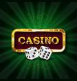 casino dice banner signboard vector image vector image