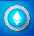 white cryptocurrency coin ethereum eth icon vector image vector image