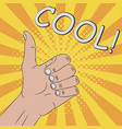 thumb up hand gesture - cool vector image vector image