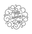 valentine day greeting card swash calligraphy vector image