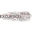 excursion word cloud concept vector image vector image