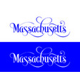 typography of the usa massachusetts states vector image vector image