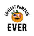 coolest pumpkin ever halloween t shirt design vector image vector image