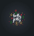 holly jolly lettering on black background vector image
