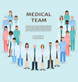 medical team group doctors and nurses standing vector image