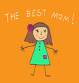 the best mom vector image vector image