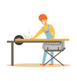 carpenter man cutting a wooden plank by circular vector image vector image