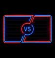 versus neon frame sport battle glowing lines vector image vector image
