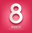 womens day background with text march 8 vector image vector image