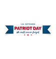911 patriot day banner we will never forget vector image vector image