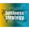business strategy word on digital screen mission vector image vector image