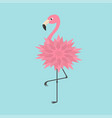 pink flamingo standing on one leg flower body vector image vector image