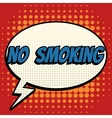 No smoking comic book bubble text retro style vector image
